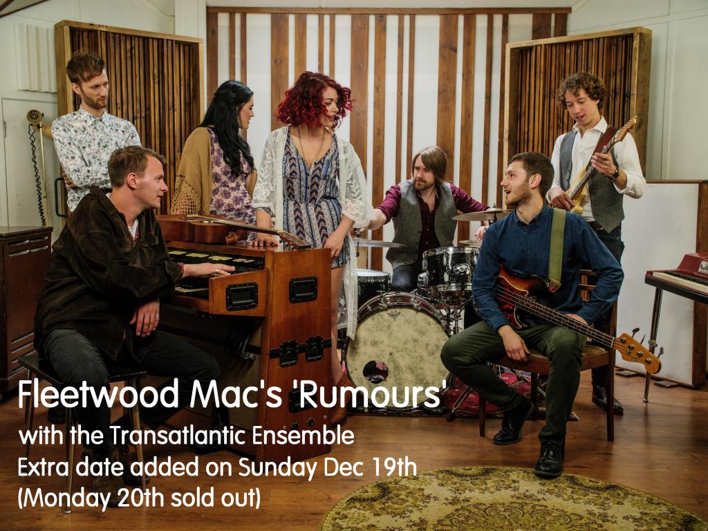 'FLEETWOOD MAC'S RUMOURS WITH THE TRANSATLANTIC ENSEMBLE LIVE